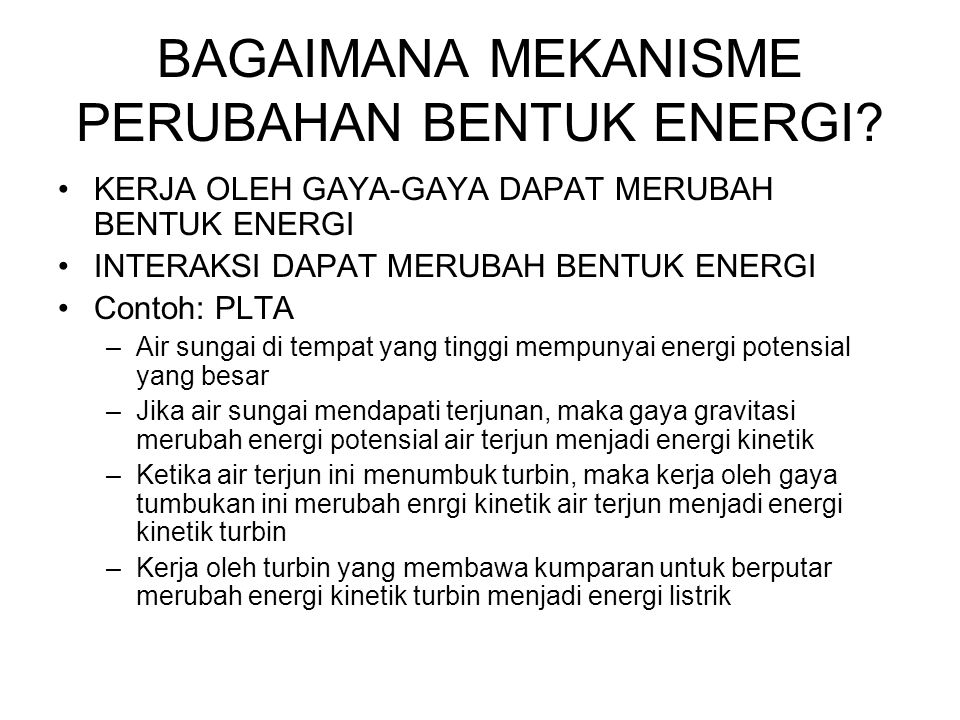 BAGAIMANA MEKANISME PERUBAHAN BENTUK ENERGI