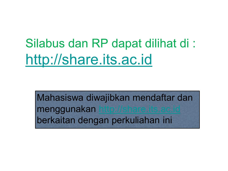 Silabus dan RP dapat dilihat di : http://share.its.ac.id
