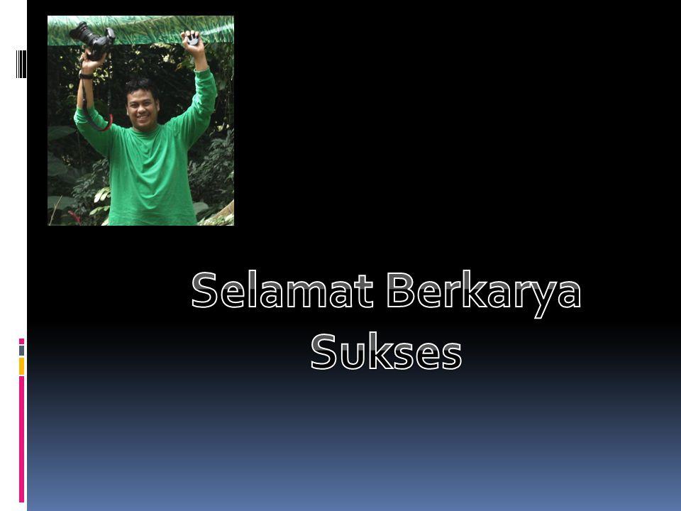 Selamat Berkarya Sukses