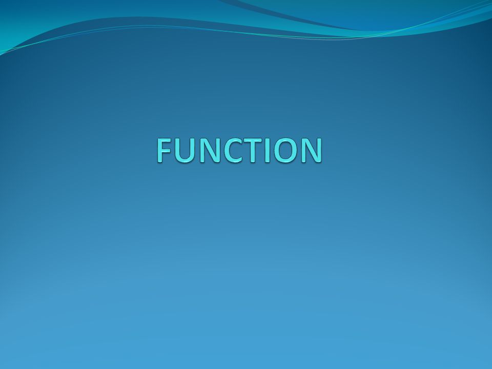 FUNCTION