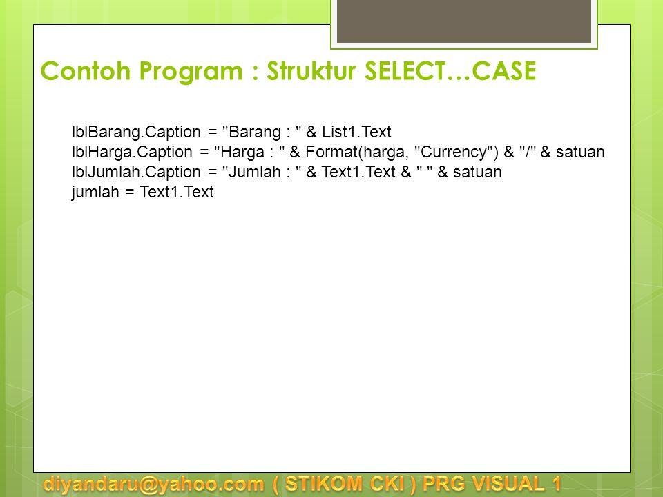 Contoh Program : Struktur SELECT…CASE