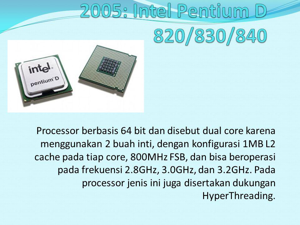 2005: Intel Pentium D 820/830/840