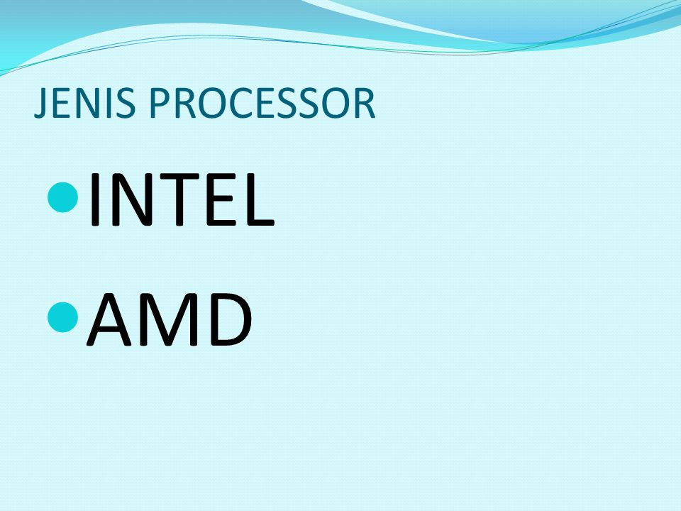 JENIS PROCESSOR INTEL AMD