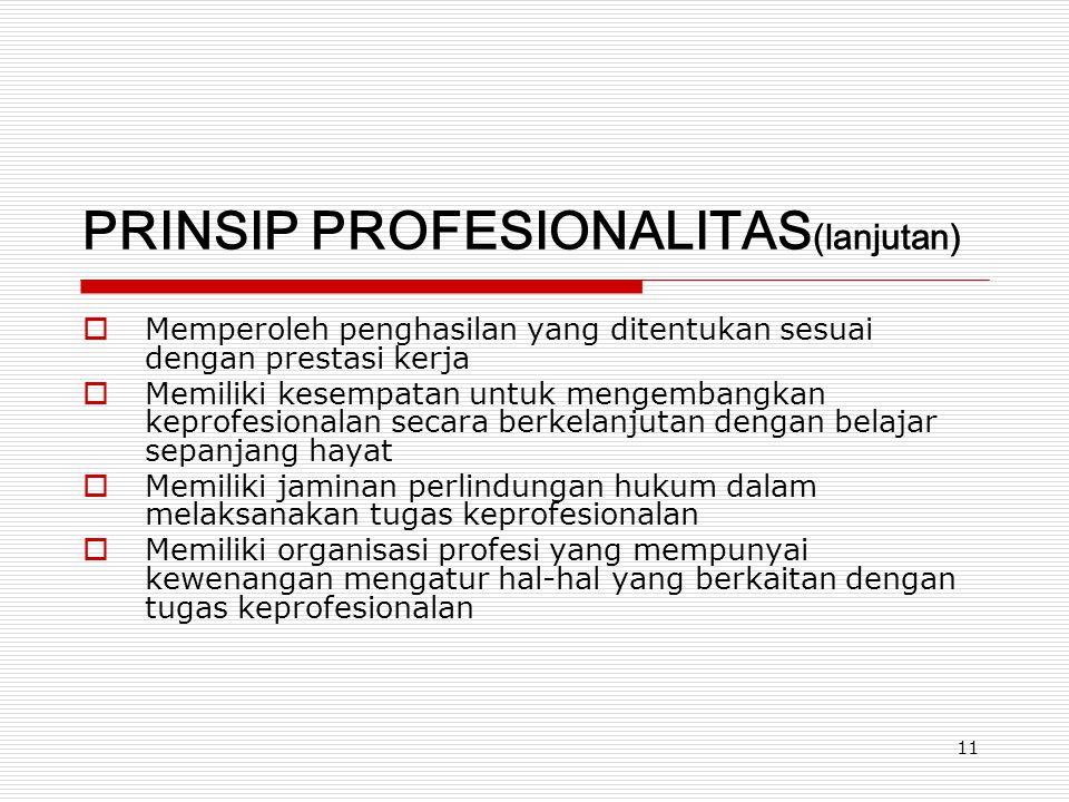 PRINSIP PROFESIONALITAS(lanjutan)