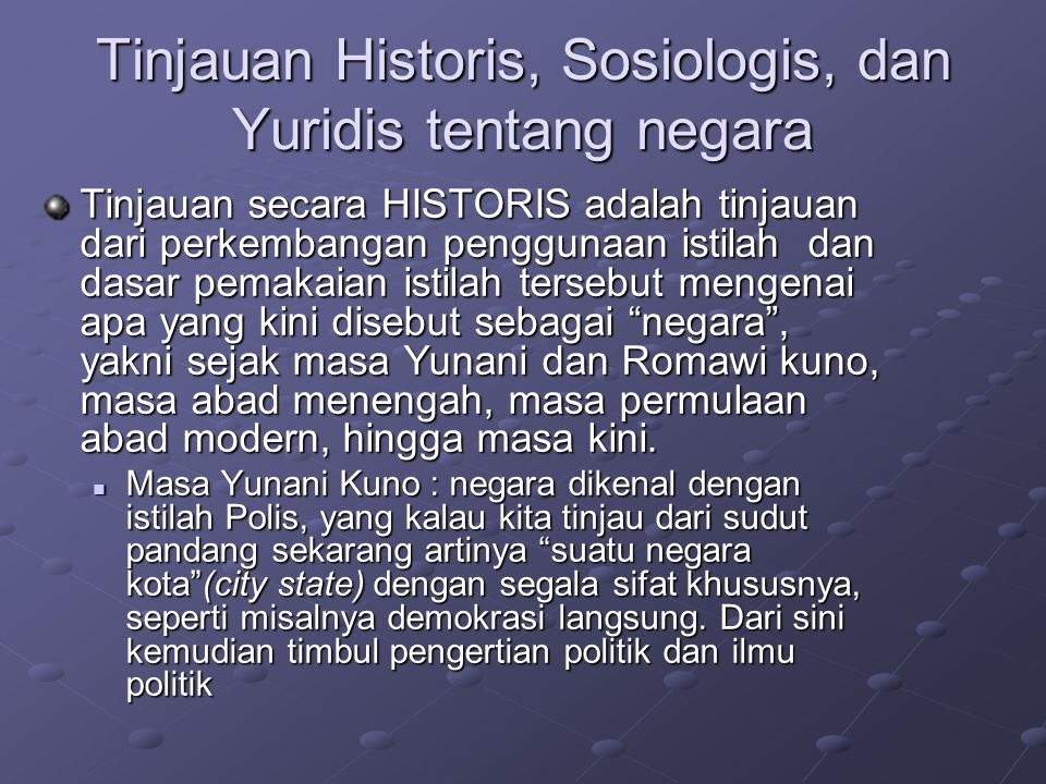 Tinjauan Historis, Sosiologis, dan Yuridis tentang negara