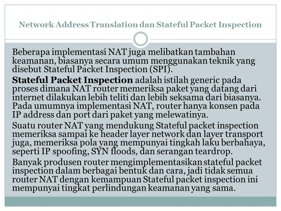 Network Address Translation dan Stateful Packet Inspection