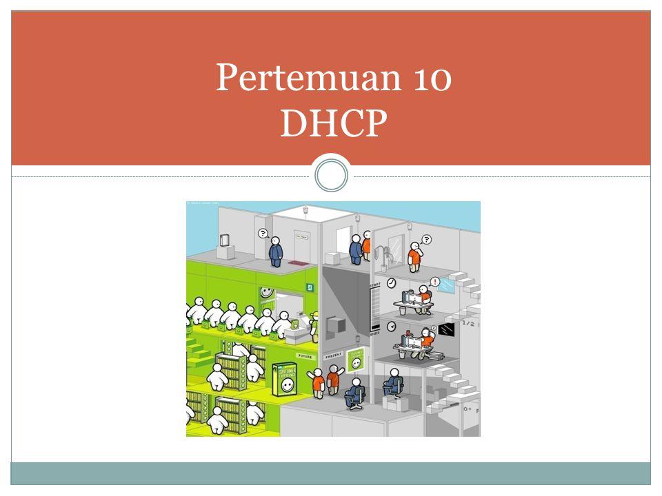 Pertemuan 10 DHCP