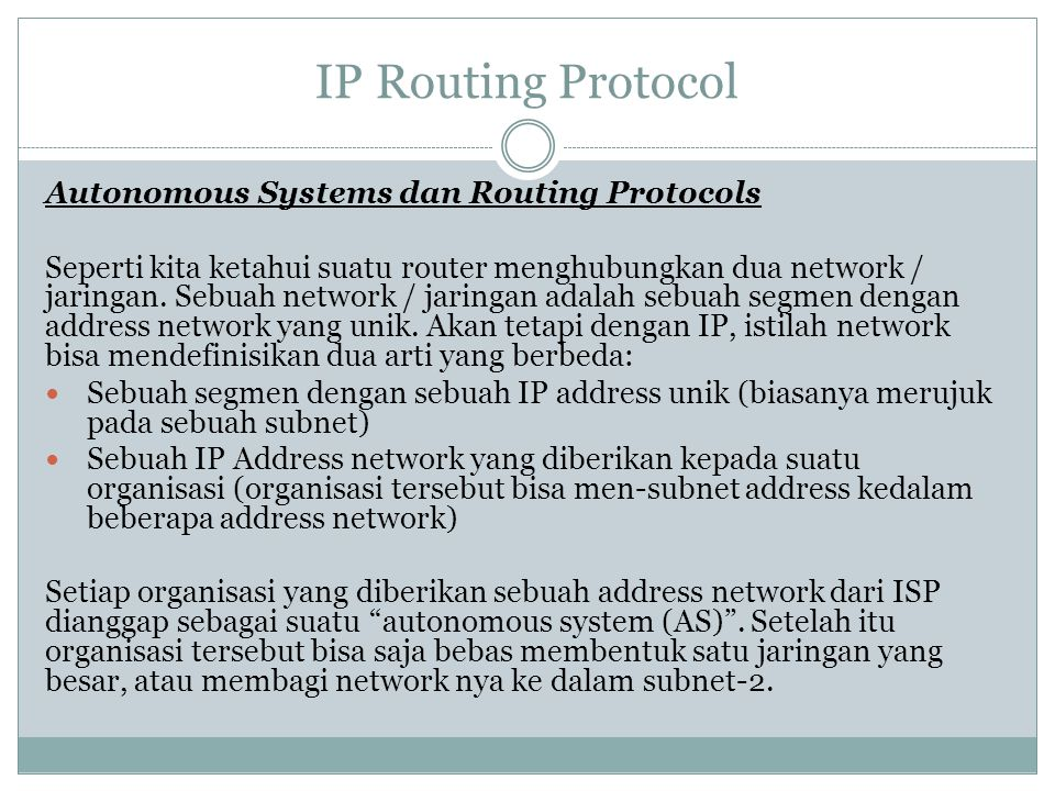 IP Routing Protocol Autonomous Systems dan Routing Protocols