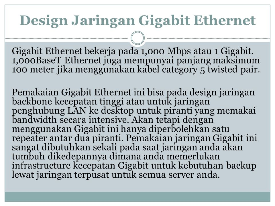 Design Jaringan Gigabit Ethernet