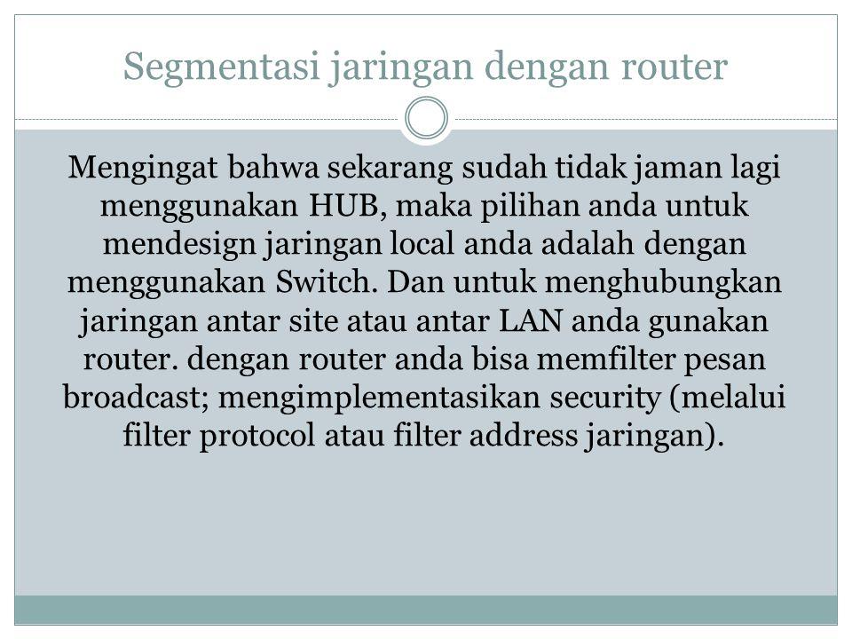 Segmentasi jaringan dengan router