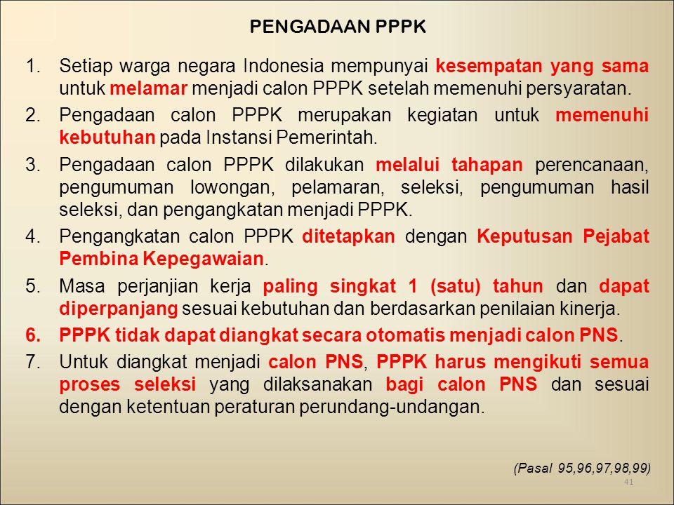 PPPK tidak dapat diangkat secara otomatis menjadi calon PNS.