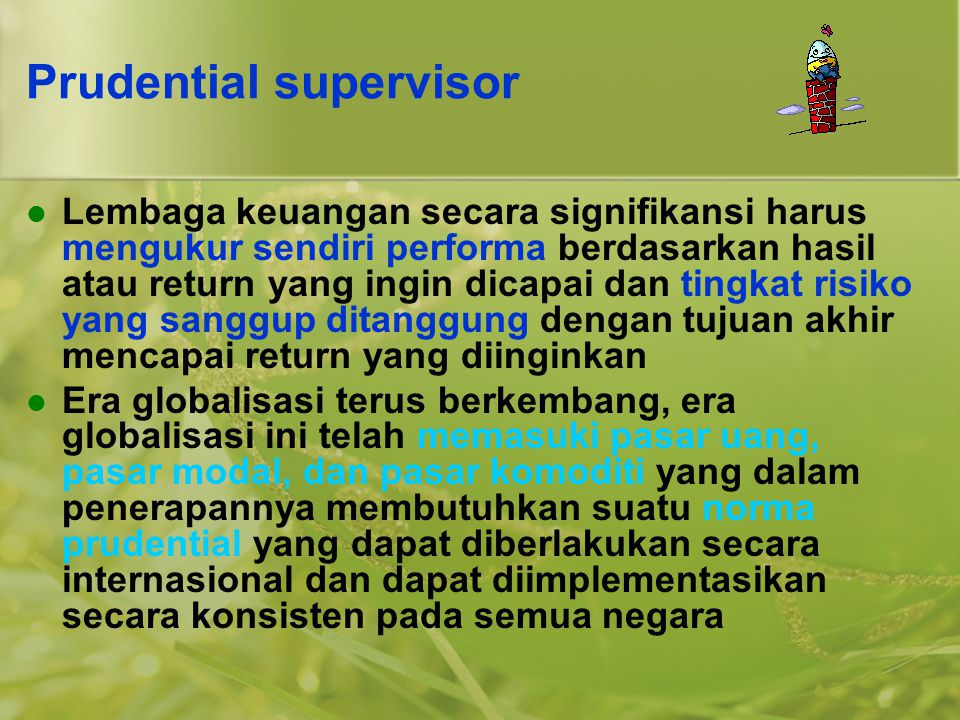 Prudential supervisor