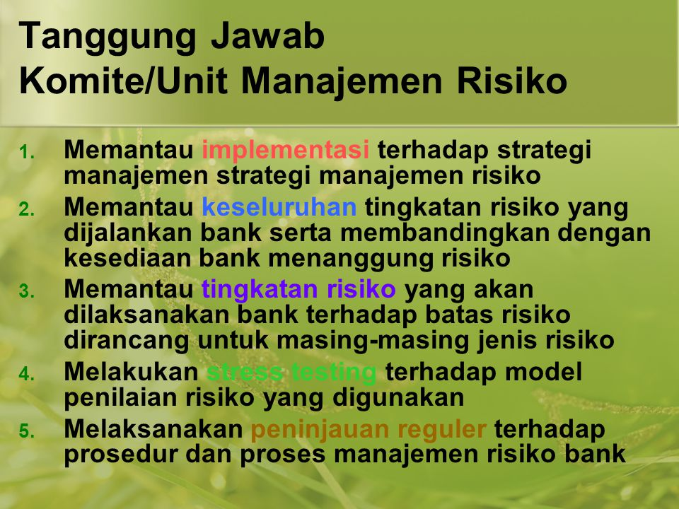 Tanggung Jawab Komite/Unit Manajemen Risiko