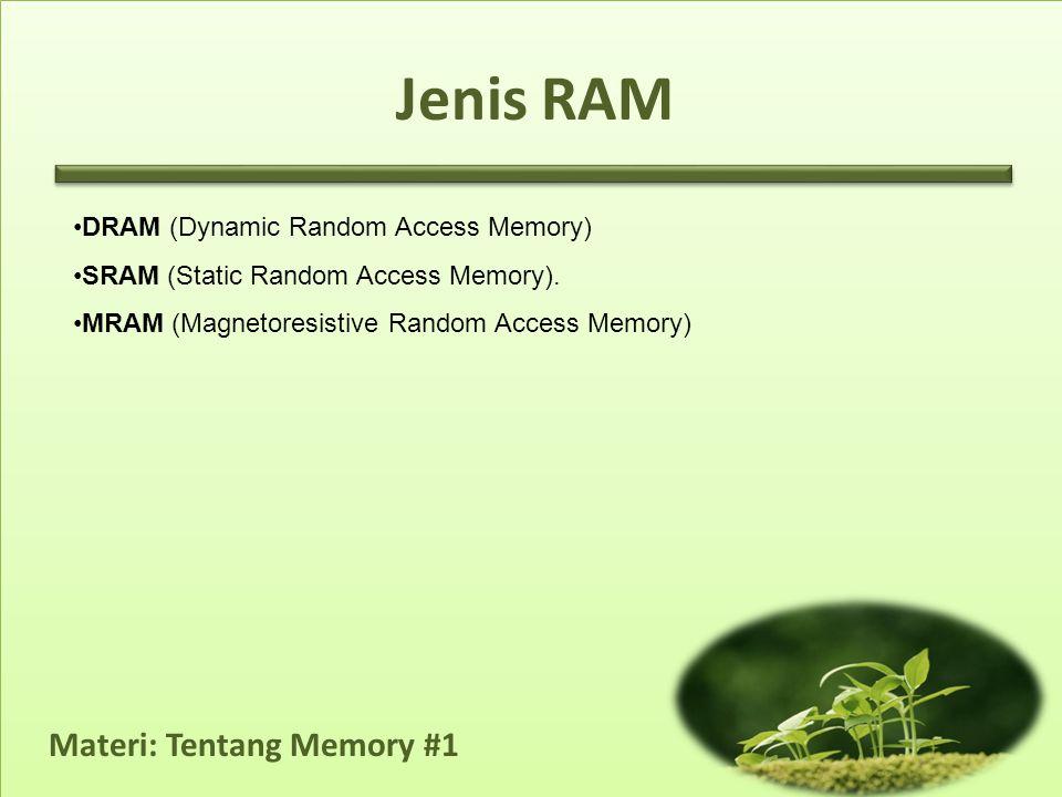 Jenis RAM DRAM (Dynamic Random Access Memory)