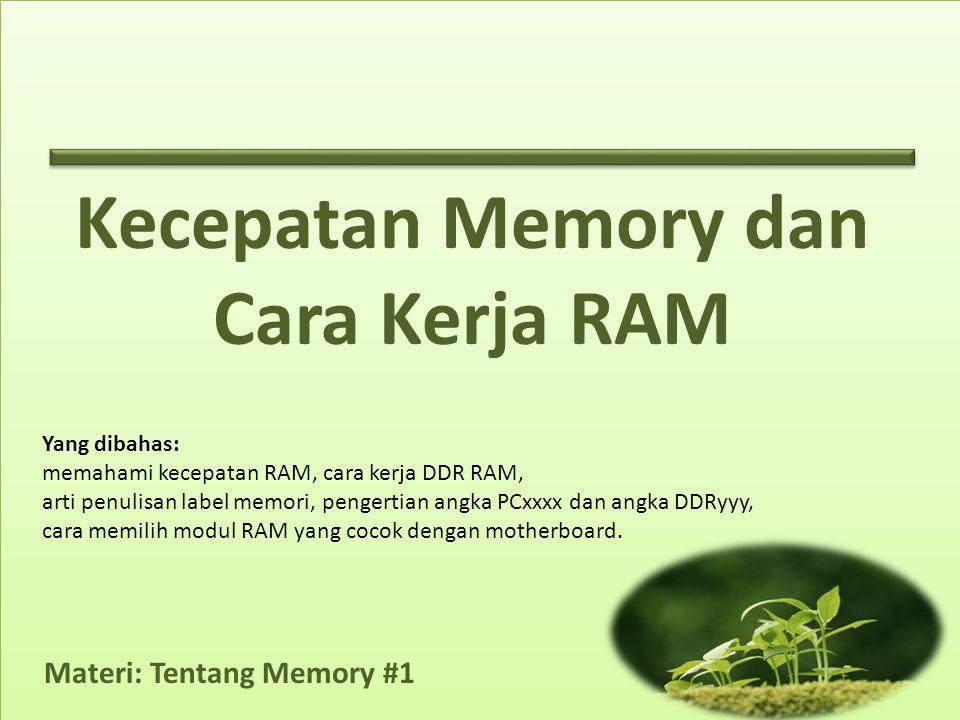 Kecepatan Memory dan Cara Kerja RAM