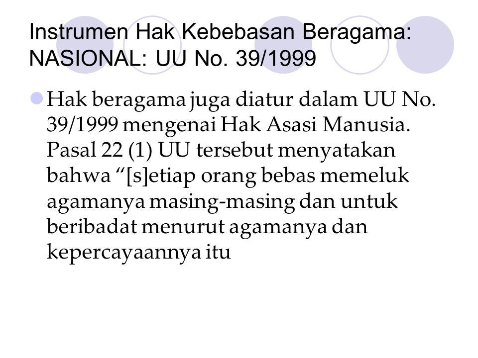 Instrumen Hak Kebebasan Beragama: NASIONAL: UU No. 39/1999