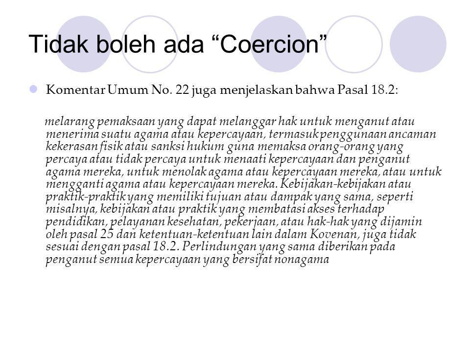 Tidak boleh ada Coercion