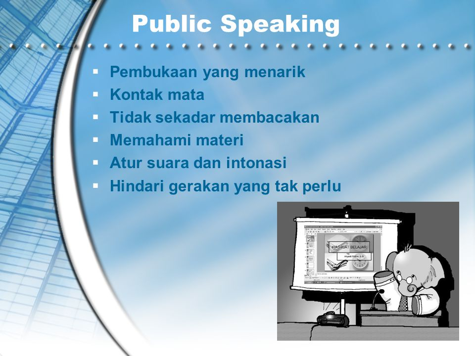 Public Speaking Pembukaan yang menarik Kontak mata