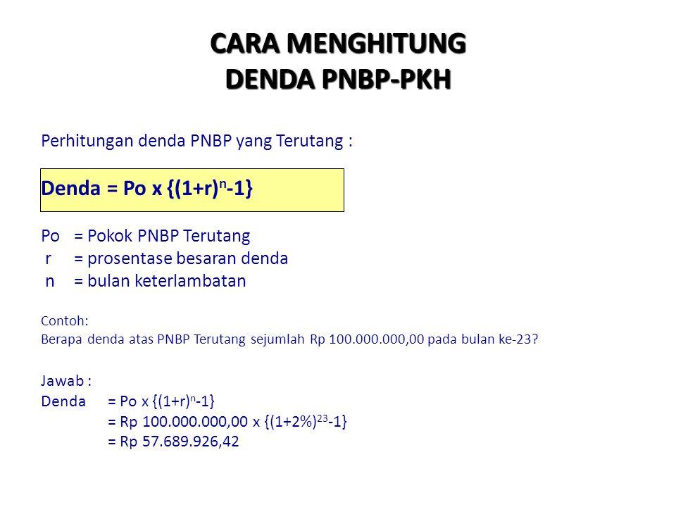 CARA MENGHITUNG DENDA PNBP-PKH