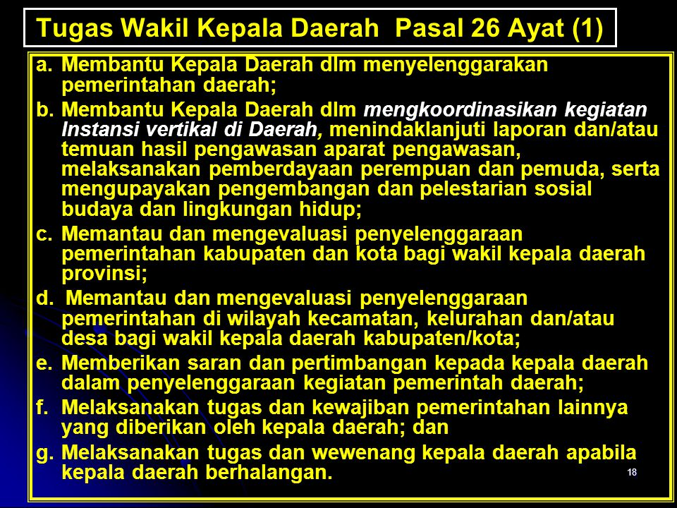 Tugas Wakil Kepala Daerah Pasal 26 Ayat (1)