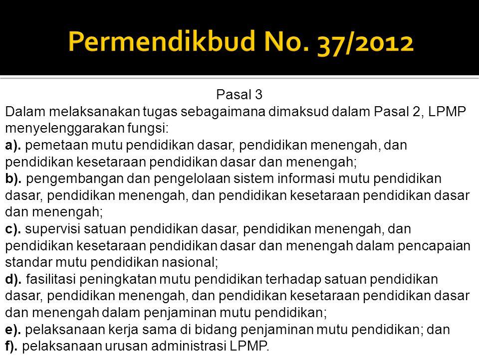 Permendikbud No. 37/2012 Pasal 3