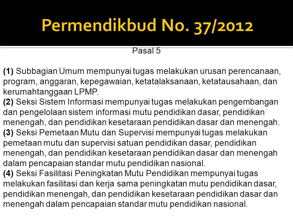 Permendikbud No. 37/2012 Pasal 5