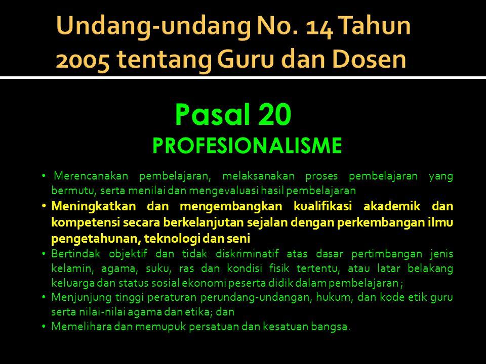 Undang-undang No. 14 Tahun 2005 tentang Guru dan Dosen