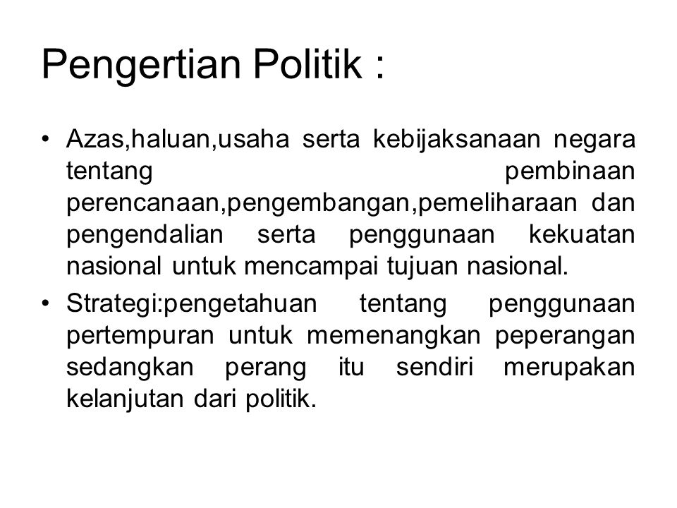 Pengertian Politik :