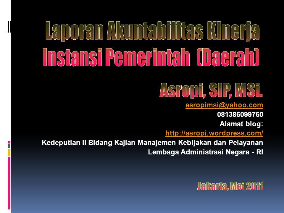 Laporan Akuntabilitas Kinerja Instansi Pemerintah (Daerah)