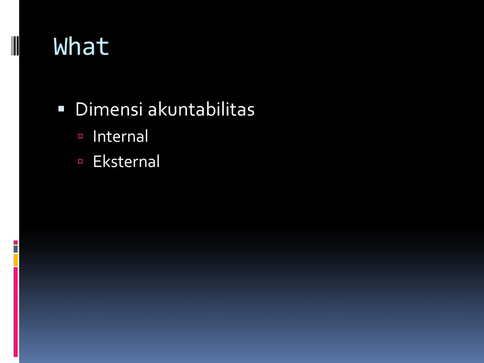 What Dimensi akuntabilitas Internal Eksternal