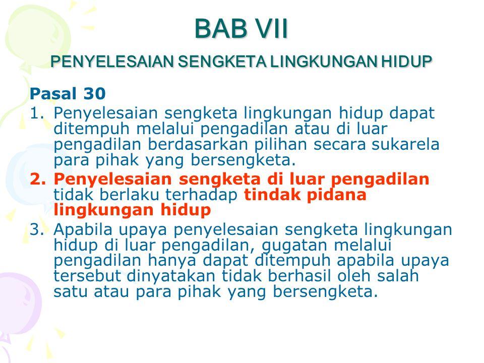 BAB VII PENYELESAIAN SENGKETA LINGKUNGAN HIDUP