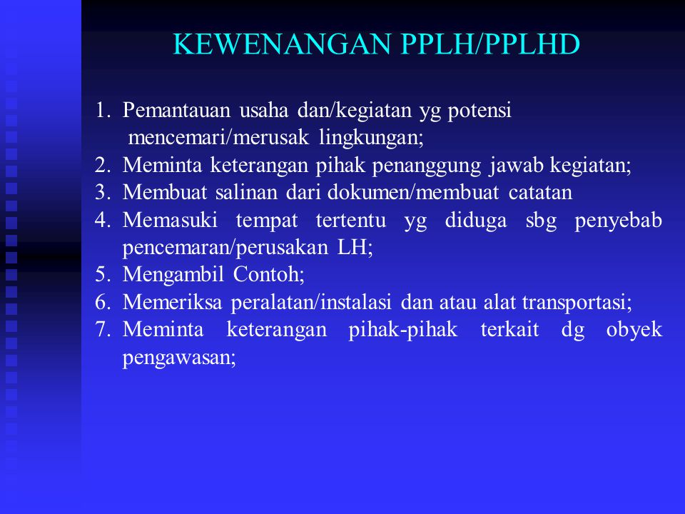 KEWENANGAN PPLH/PPLHD