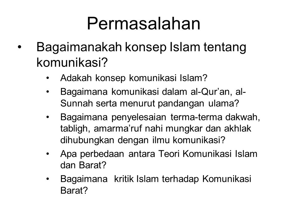 Permasalahan Bagaimanakah konsep Islam tentang komunikasi