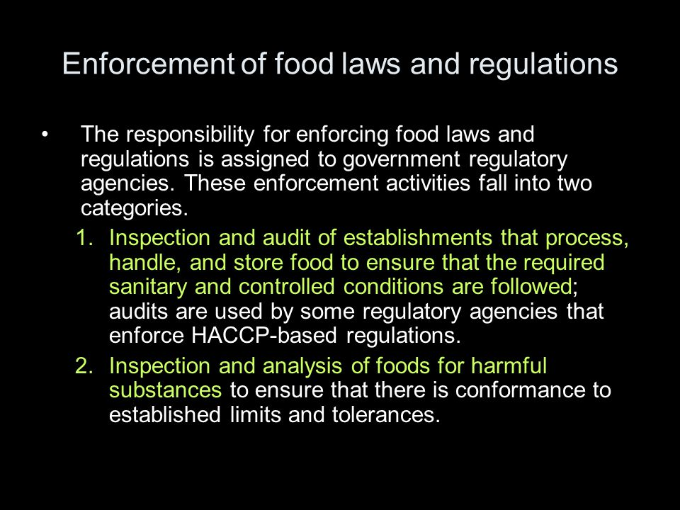 Enforcement of food laws and regulations