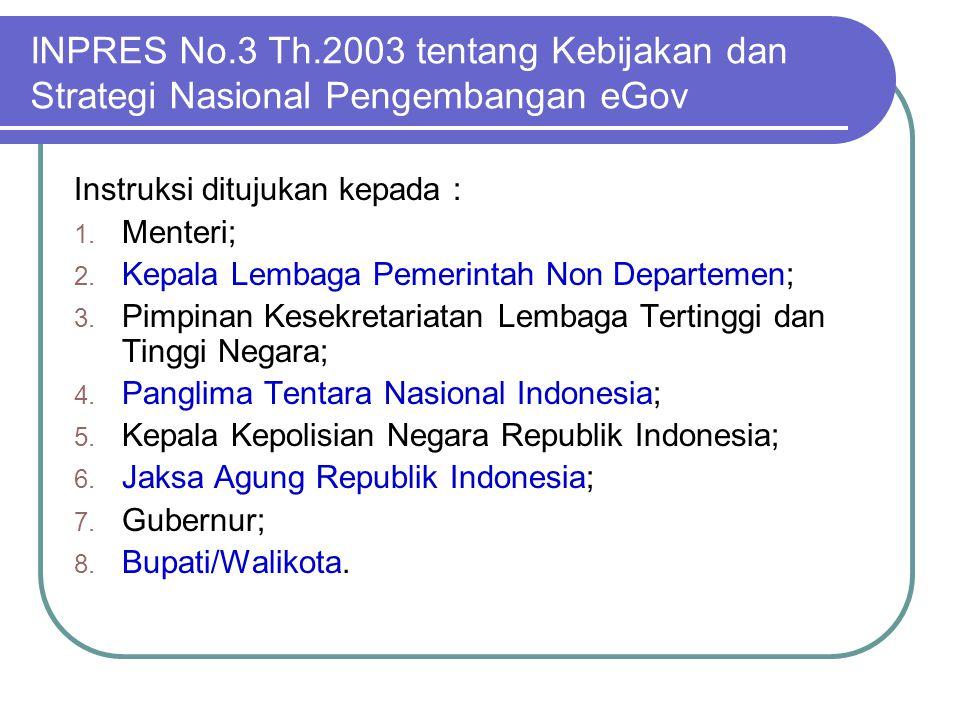 INPRES No.3 Th.2003 tentang Kebijakan dan Strategi Nasional Pengembangan eGov