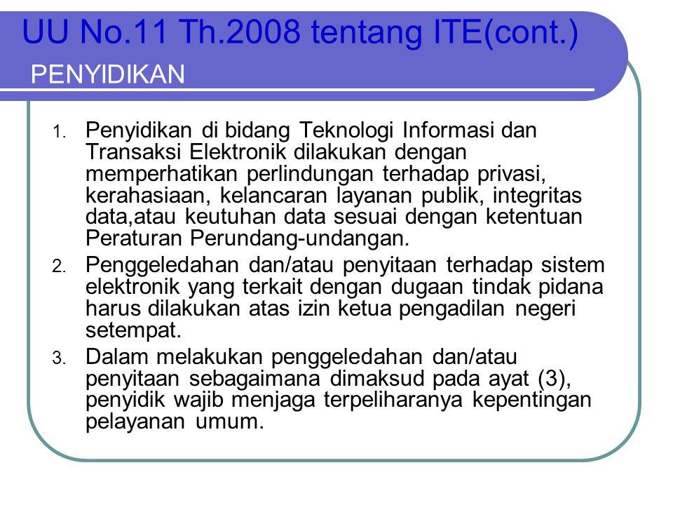 UU No.11 Th.2008 tentang ITE(cont.) PENYIDIKAN