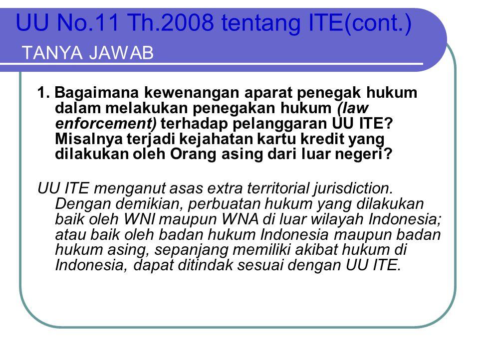 UU No.11 Th.2008 tentang ITE(cont.) TANYA JAWAB