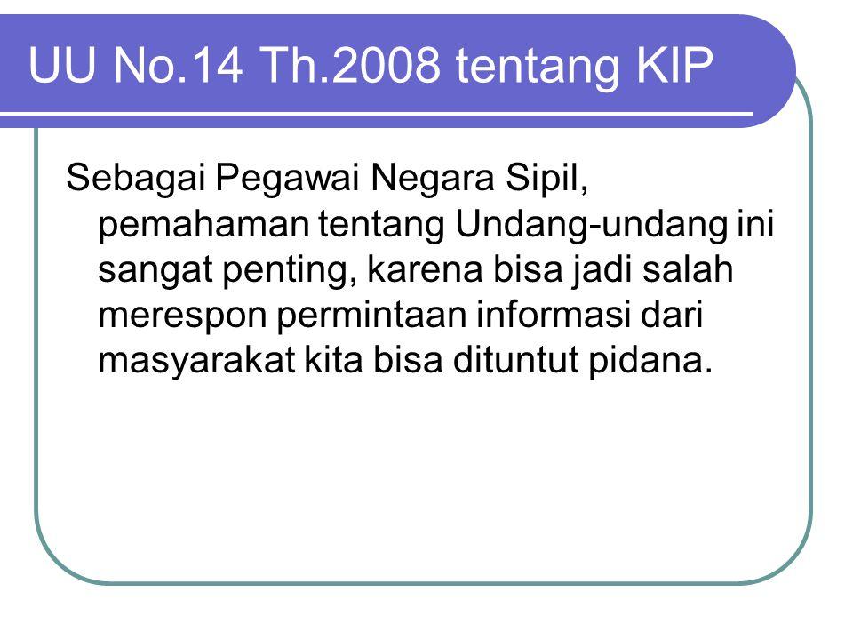 UU No.14 Th.2008 tentang KIP