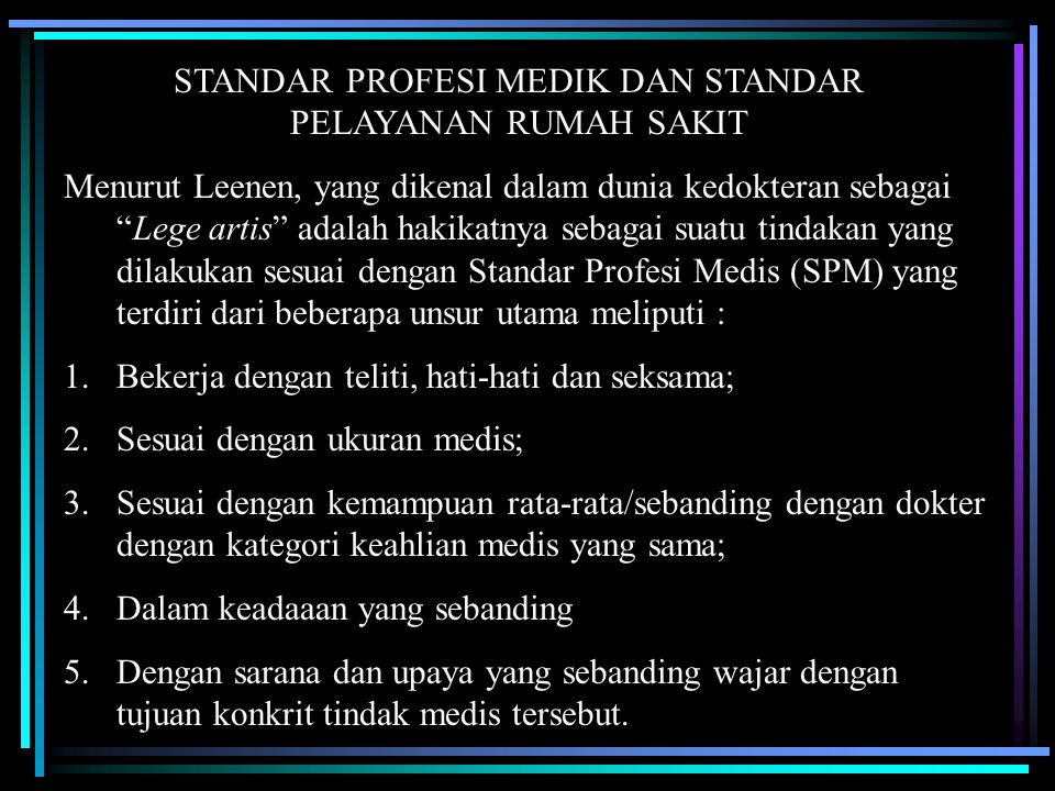STANDAR PROFESI MEDIK DAN STANDAR PELAYANAN RUMAH SAKIT