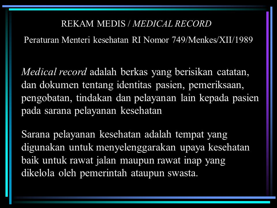 REKAM MEDIS / MEDICAL RECORD