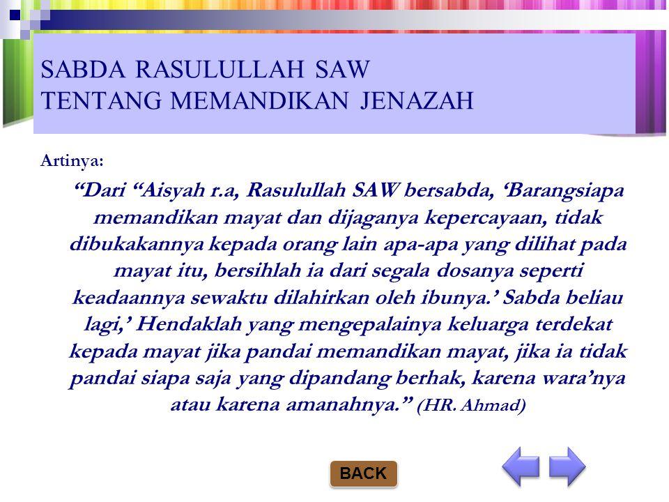 SABDA RASULULLAH SAW TENTANG MEMANDIKAN JENAZAH