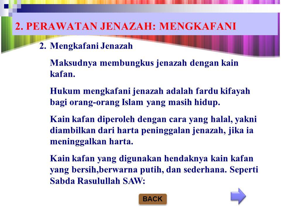 2. PERAWATAN JENAZAH: MENGKAFANI