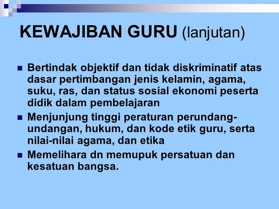 KEWAJIBAN GURU (lanjutan)
