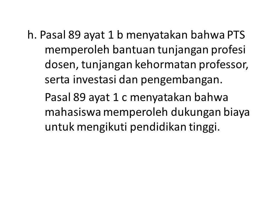 h. Pasal 89 ayat 1 b menyatakan bahwa PTS