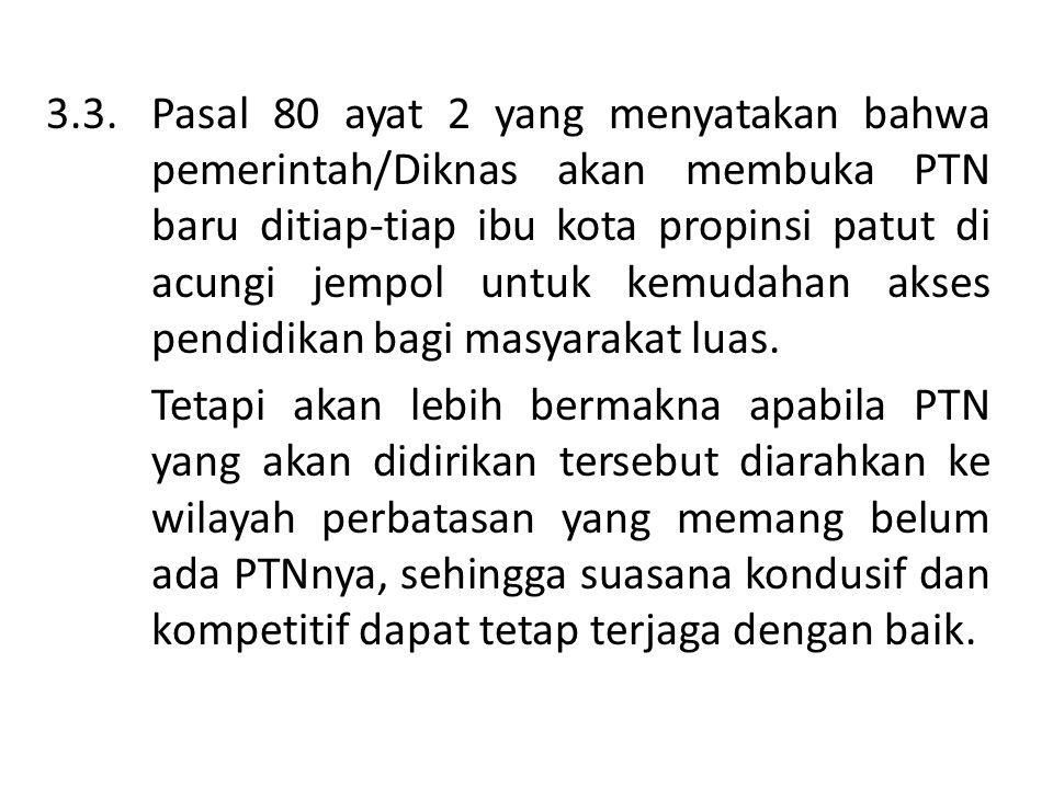 3. 3. Pasal 80 ayat 2 yang menyatakan bahwa