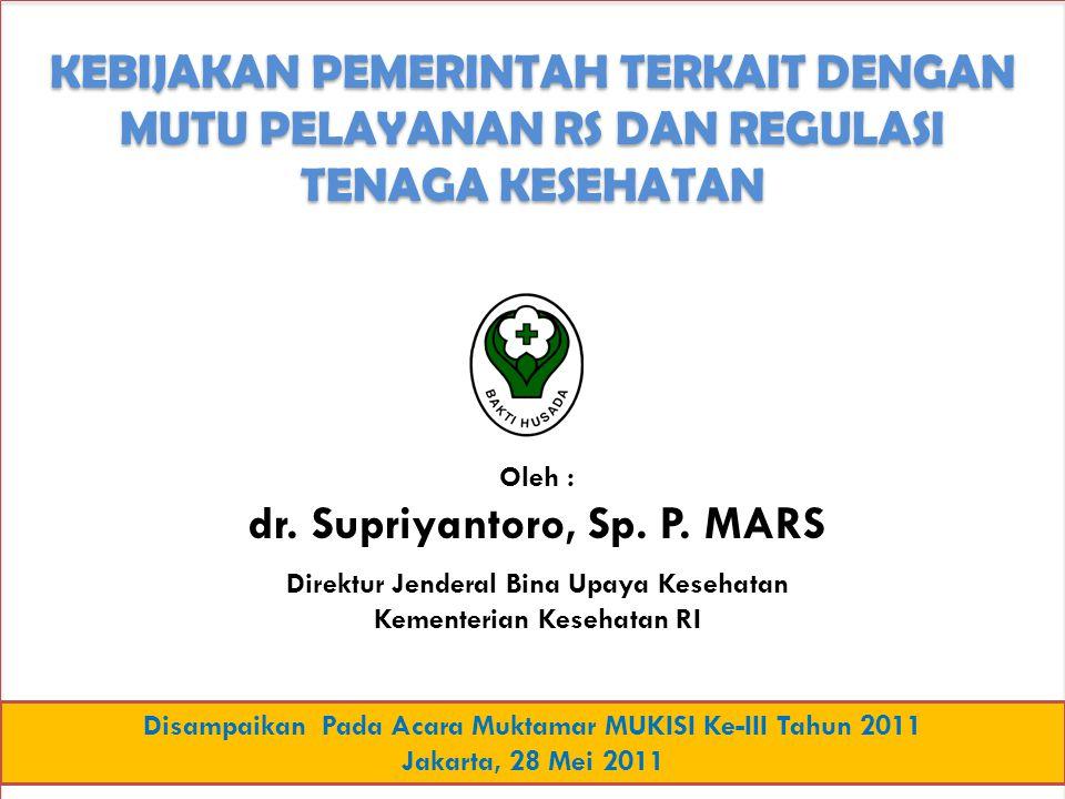 dr. Supriyantoro, Sp. P. MARS
