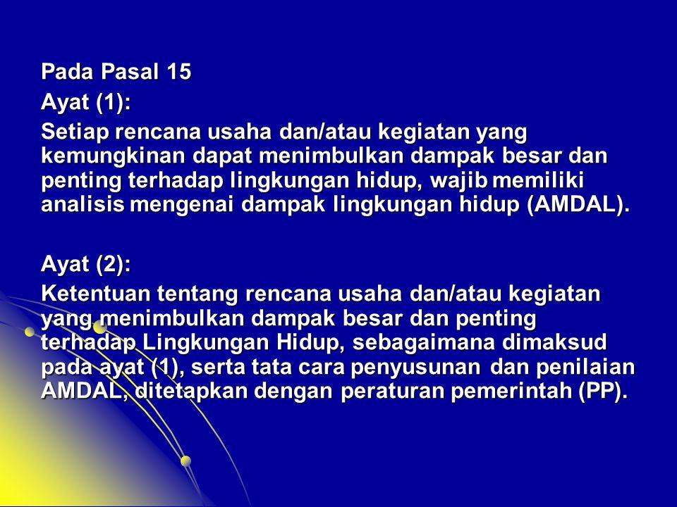 Pada Pasal 15 Ayat (1):