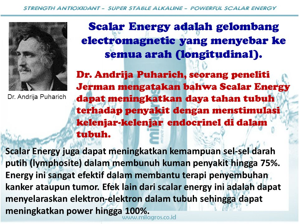Scalar Energy adalah gelombang electromagnetic yang menyebar ke semua arah (longitudinal).