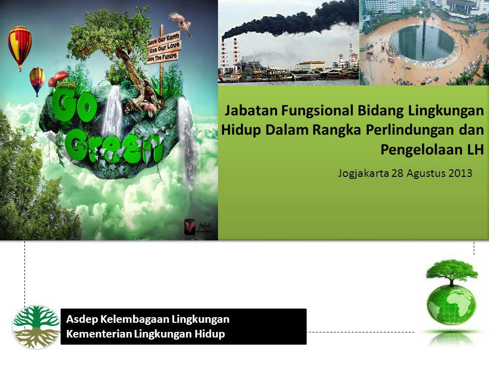 Jabatan Fungsional Bidang Lingkungan Hidup Dalam Rangka Perlindungan dan Pengelolaan LH
