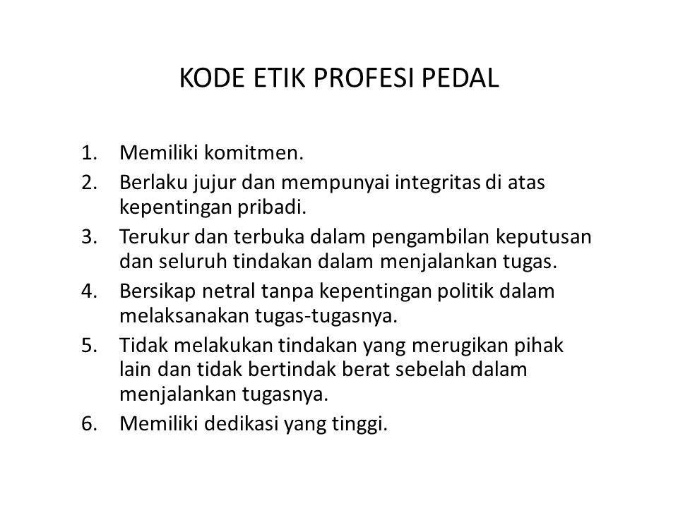 KODE ETIK PROFESI PEDAL